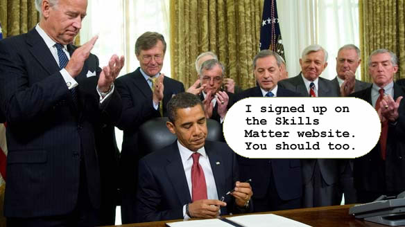 Obama signs up for Skills Matter